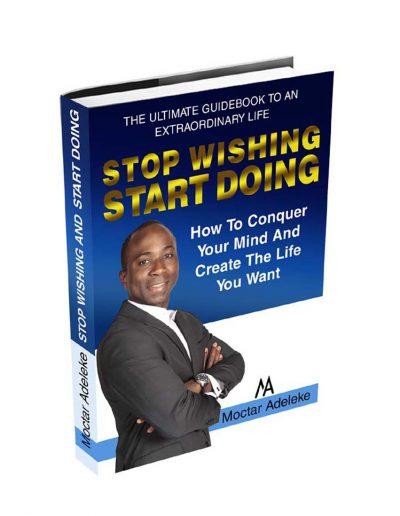 8-stop-wishing-start-doing-by-moctar-adeleke copy