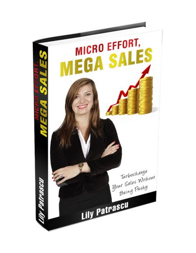 10-micro-effort-mega-sales-by-lily-patrascu-copy