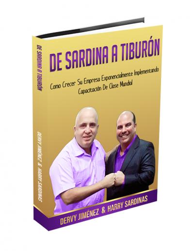 De Sardina A Tiburon - Harry Sardinas